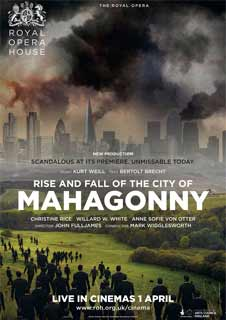 Rise & Fall of the City of Mahagonny - LIVE - Royal Opera House