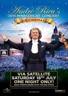 André Rieu's 2015 Maastricht Concert (via Satellite)
